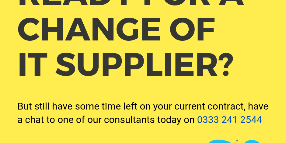 Ready for a change of IT Supplier