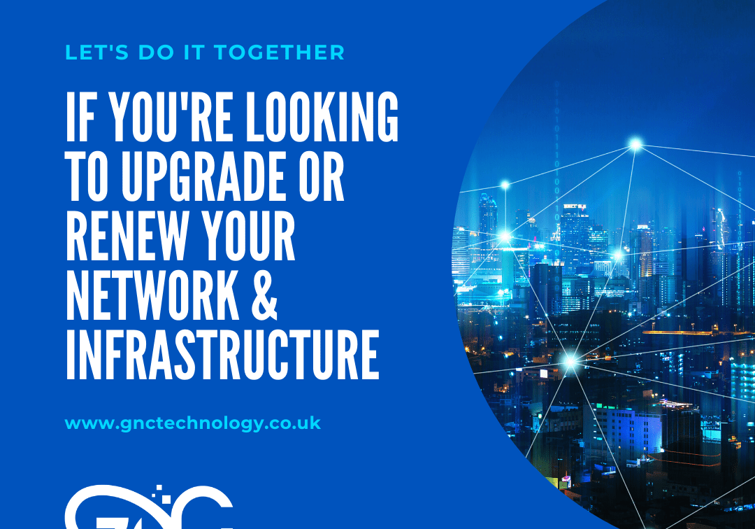 Upgrade to a network and infrastructure